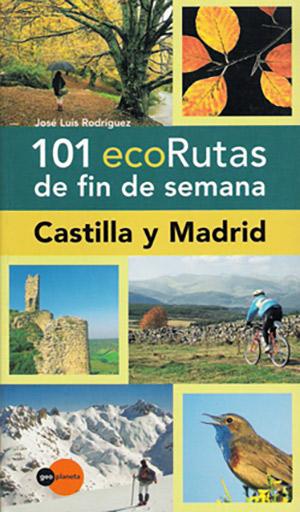 Libro-101-ECORRUTAS-POR-CASTILLA-Y-MADRID