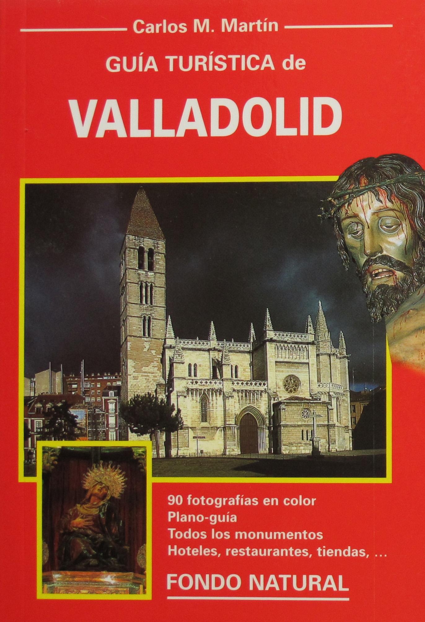 Libro GUÍA TURISTICA DE VALLADOLID